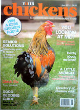 Revista Your Chickens Junio 2014 Hens Poultry Keeping Expert advice, news & tips