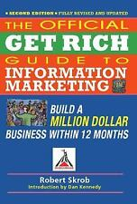 The Official Get Rich Guide to Information Marketing: Build a Million Dollar Bus