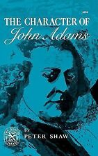 The Character of John Adams (Norton Library)