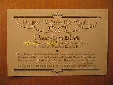 ~1920 Dauer Eintrittskarte Hotel Russischer Hof Würzburg keine AK