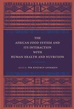 The African Food System and Its Interactions with Human Health and Nutrition (Un