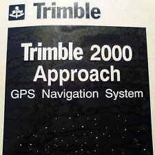 Trimble 2000 Approach GPS install & checkout manual