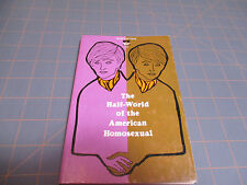 THE HALF-WORLD OF THE AMERICAN HOMOSEXUAL BY TOR ERIKSON    RARE BRANDON HOUSE