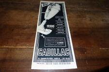 CADILLAC - ASPIRATEUR A PUISSANCE - Publicité de presse / Press advert !!! 1956
