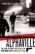 Alphaville: 1988, Crime, Punishment, and the Battle for New York City'-ExLibrary