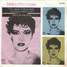"7"" 45 TOURS FRANCE MELISSA MANCHESTER ""You Should Hear How She Talks... +1"" 1981"
