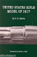 United States Rifle Model of 1917 by C. S. Ferris Eddystone, Remington, WRA part