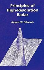 Radar Library: Principles of High Resolution Radar by August W. Rihaczek...