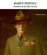Baden-Powell: Founder of the Boy Scouts (Picture Story Biography)