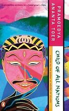 Child of All Nations (Buru Quartet) by Toer, Pramoedya Ananta