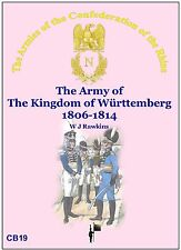 THE ARMY OF THE KINGDOM OF WURTTEMBERG 1806-14 W J Rawkins  New e-book edn 2014