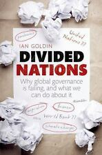 Divided Nations: Why global governance is failing, and what we can do about it,