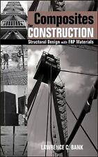 Composites for Construction : Structural Design with FRP Materials by...