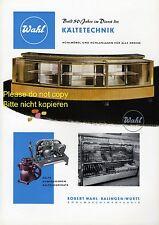 Kältetechnik Wahl Balingen XL Reklame 1956 Kühlschrank Kühltheke Ad 50er fridge