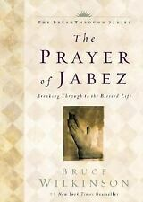 The Breakthrough Ser. Little Books, Big Change: The Prayer of Jabez :...