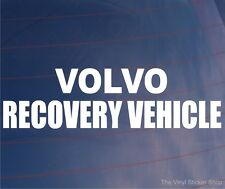 VOLVO RECOVERY VEHICLE Novelty Car/Van/Window/Bumper Vinyl Sticker/Decal