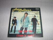 ART SULLIVAN 45 TOURS ITALIE FAN FAN FAN