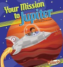 Your Mission to Jupiter (The Planets)-ExLibrary