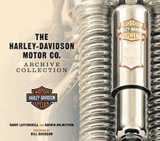 The Harley-Davidson Motor Co Archive Collection by Randy Leffingwell, Darwin...