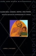 Blessings, Curses, Hopes, and Fears: Psycho-Ostensive Expressions in Yiddish (C
