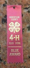 """Vintage Robertson County 4-H Blue Ribbon 5"""""""