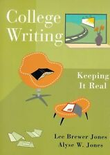 College Writing: Keeping it Real