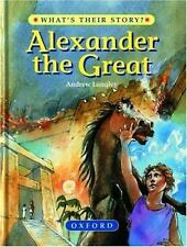 Alexander the Great: The Greatest Ruler of the Ancient World (What's T-ExLibrary