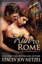 Run to Rome : (Italy Intrigue Series - 2) by Stacey Netzel (2013, Paperback)
