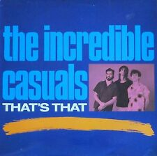 The Incredible Casuals - That's That (Demon-Records Vinyl-LP England 1987)