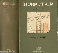 Einaudi - Storia d'Italia ANNALI 3 - SCIENZA E TECNICA