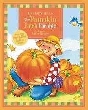 The Pumpkin Patch Parable by Liz Curtis Higgs (2005 Boardbook)