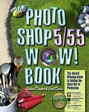 The Photoshop 55.5 Wow! Book (5th Edition)