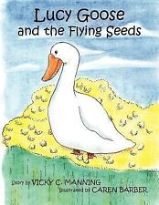 Lucy Goose and the Flying Seeds