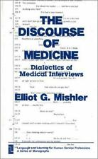 The Discourse of Medicine: Dialectics of Medical Interviews (Language -ExLibrary
