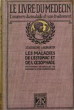 Le Livre du Médecin - J Castaigne - J Auburtin - Les Maladies de l' Estomac