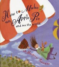 How to Make an Apple Pie and See the World-ExLibrary