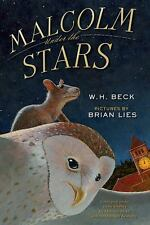 Malcolm under the Stars by W. H. Beck (2015, Hardcover)