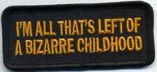 LOT OF 2 -  IM ALL THAT'S  LEFT OF A BIZARRE CHILDHOOD EMBROIDERED BIKER PATCH