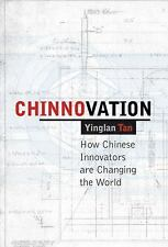 Chinnovation: How Chinese Innovators are Changing the World-ExLibrary