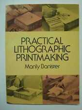 BANISTER Practical Lithographic Printmaking 1972