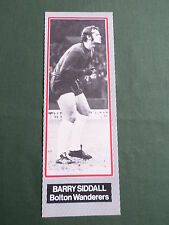 BARRY SIDDALL- BOLTON WANDERERS -1 HALF PAGE PICTURE- BOOK CLIPPING/CUTTING