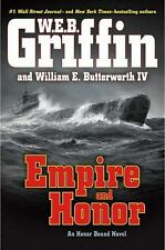 Empire and Honor W.E.B. Griffin and Butterworth A Honor Bound Novel, BRAND NEW