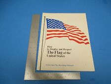 How to Display & Respect The Flag of United States Navy Recruiting Pamphlet M735