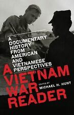 NEW A Vietnam War Reader: A Documentary History from American and Vietnamese Per