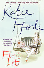 Katie Fforde Flora's Lot: Bidding for love can be a costly business . Very Good