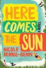 Here Comes the Sun by Nicole Dennis-Benn (2016, Hardcover)