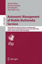 Autonomic Management of Mobile Multimedia Services: 9th IFIPIEEE International C