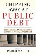 Chipping Away at Public Debt: Sources of Failure and Keys to Success in Fiscal A