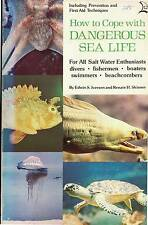 HOW TO COPE WITH DANGEROUS SEA LIFE EDWIN IVERSEN