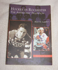 Images of Sports: Hockey in Rochester : The Americans' Tradition (New York) 2004